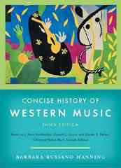 Concise History of Western Music 3rd Edition 9780393928037 0393928039