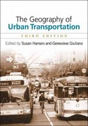 The Geography of Urban Transportation 3rd Edition 9781593850555 1593850557