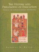 The History and Philosophy of Education 1st Edition 9780130955500 0130955507