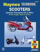 Scooters, Automatic Transmission 50 To 250CC 1st edition 9781563926020 1563926024