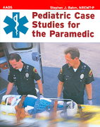 Pediatric Case Studies For The Paramedic 1st edition 9780763725822 076372582X