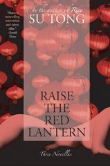 Raise the Red Lantern 1st Edition 9780060596330 0060596333