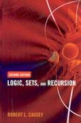 Logic, Sets And Recursion 2nd edition 9780763737849 0763737844