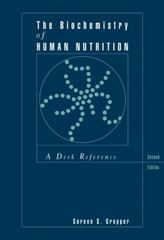The Biochemistry of Human Nutrition: A Desk Reference 2nd Edition 9780534515430 0534515436