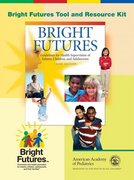 Bright Futures 3rd Edition 9781581102239 1581102232