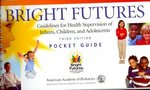 Bright Futures 3rd edition 9781581102246 1581102240