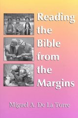 Reading the Bible from the Margins 1st Edition 9781570754104 1570754101