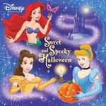Sweet and Spooky Halloween (Disney Princess) 0 9780736424530 0736424539