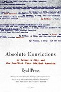 Absolute Convictions 1st edition 9780312426576 0312426577