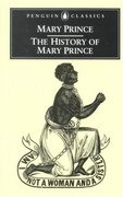 The History of Mary Prince 0 9780140437492 0140437495