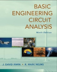 Basic Engineering Circuit Analysis 9th Edition 9780470128695 0470128690