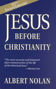 Jesus Before Christianity 25th Edition 9781570754043 1570754047