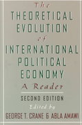 The Theoretical Evolution of International Political Economy 2nd edition 9780195094435 0195094433