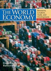 World Economy, The: Resources, Location, Trade and Development 5th Edition 9780132436892 0132436892