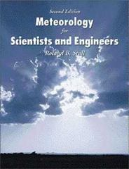 Meteorology for Scientists and Engineers 2nd Edition 9780534372149 0534372147