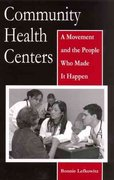 Community Health Centers 1st edition 9780813539126 0813539129