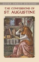 The Confessions of St. Augustine 1st Edition 9780486424668 0486424669