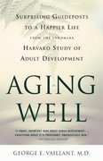 Aging Well 1st Edition 9780316090070 0316090077