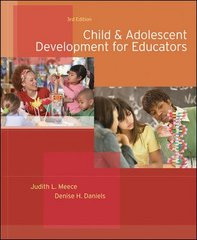 Child and Adolescent Development for Educators 3rd Edition 9780073525761 0073525766