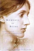 Moments of Being 2nd edition 9780156619189 0156619180