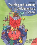 Teaching and Learning in the Elementary School 8th edition 9780131146846 013114684X