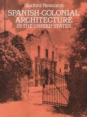 Spanish-Colonial Architecture in the United States 0 9780486262635 0486262634
