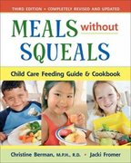 Meals Without Squeals 3rd Edition 9781933503004 1933503009