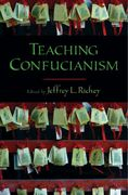 Teaching Confucianism 1st edition 9780195311600 0195311604