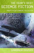 The Year's Best Science Fiction: Twenty-Fourth Annual Collection 1st edition 9780312363352 0312363354