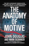 The Anatomy of Motive 1st Edition 9780671023935 0671023934