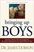 Bringing up Boys 1st Edition 9781414304502 1414304501