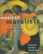 Mexican Muralists 1st Edition 9780811819282 0811819280