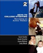 Keys to College Studying: Becoming an Active Thinker 2nd edition 9780131703773 0131703773