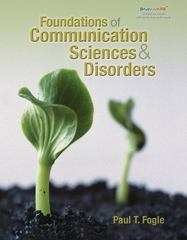 Foundations of Communication Sciences and Disorders 1st edition 9781418014971 1418014974