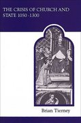 The Crisis of Church and State 1050-1300 2nd Edition 9780802067012 0802067018