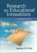 Research on Educational Innovations 4th edition 9781930556966 1930556969