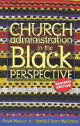 Church Administration in the Black Perspective 1st Edition 9780817014537 0817014535