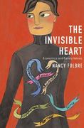 The Invisible Heart 1st Edition 9781565847477 1565847474