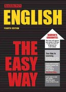 English the Easy Way 4th edition 9780764119750 0764119753