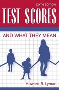 Test Scores and What They Mean 6th edition 9780205175390 0205175392