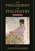 The Philosophy of Psychiatry 1st Edition 9780195313277 0195313275