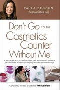 Don't Go to the Cosmetics Counter Without Me 7th edition 9781877988325 1877988324