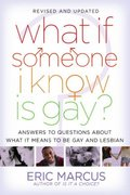 What If Someone I Know Is Gay? 0 9781416949701 1416949704