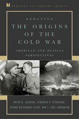 Debating the Origins of the Cold War 0 9780847694082 0847694089