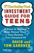 The Motley Fool Investment Guide for Teens 0 9780743229968 0743229967