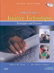 Cook and Hussey's Assistive Technologies 3rd edition 9780323039079 0323039073