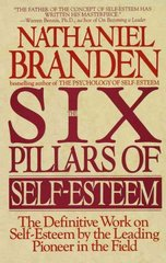 Six Pillars of Self-Esteem 1st Edition 9780553374391 0553374397