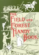 The Field and Forest Handy Book 0 9781567921656 1567921655