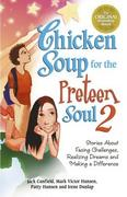 Chicken Soup for the Preteen Soul II 0 9780757301506 0757301509