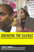Breaking the Silence 1st edition 9780520246218 0520246217